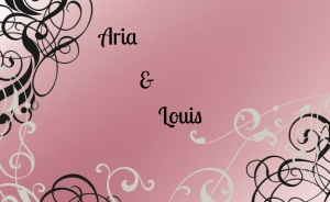 Aria and Louis