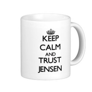 keep_calm_and_trust_jensen_mug-r35350672d3ed465d9d6b23b75134af55_x7jgr_8byvr_324
