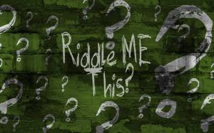 Riddle-me-this